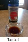 Tamari (fermented soy sauce)